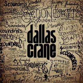 Dallas Crane scoundrels