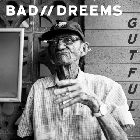 CroppedImage480480-Bad-Dreems-Gutful-album-art.jpg